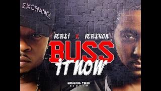 Vershon & Versatile - Buss It Out [Hanging Tree Riddim] - February 2017