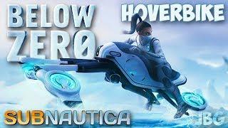 Subnautica Below Zero - ВЕЗДЕХОД HOVERBIKE - SNOW FOX - КАК ЭТО СДЕЛАТЬ - ВЫЖИВАНИЕ #6