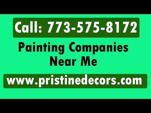 Painting Companies Near Me Call 773 575 8172 Youtube