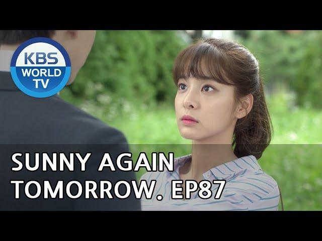 Sunny Again Tomorrow | 내일도 맑음 - Ep.87 [SUB : ENG,CHN,IND / 2018.09.24]