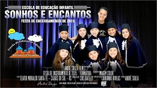 Baixar Trailer Festa de Final de  ano 2015 Sonhos e Encantos