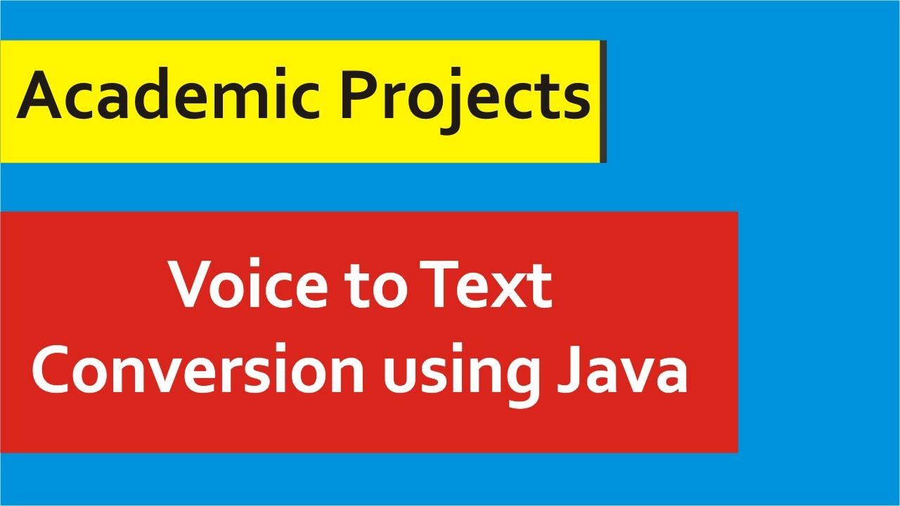 Java Projects With Source Code - Voice to Text in Java