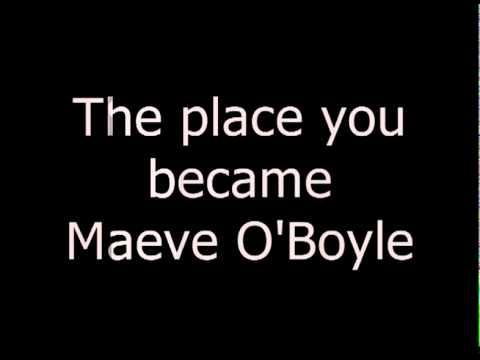 maeve o' boyle - the place you became