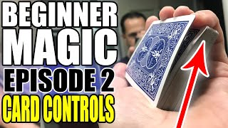 Episode 2: Beginner Magic - Card Controls