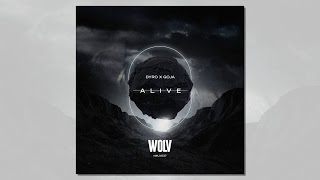 Video Dyro & GOJA feat. Joe Taylor – Alive [27 January 2017] download MP3, 3GP, MP4, WEBM, AVI, FLV September 2018