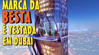 MARCA DA BESTA É TESTADA EM DUBAI