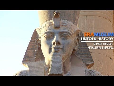 ERAMUSLIM UNTOLD HISTORY: Sejarah Berkisah, Ketika Fir'aun Berkuasa