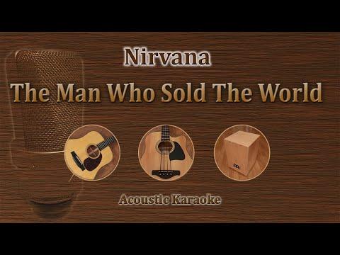 The Man Who Sold The World - Nirvana (Acoustic Karaoke)