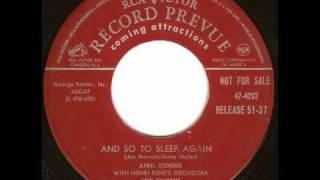 April Stevens - And So To Sleep Again