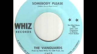 The Vanguards Somebody Please