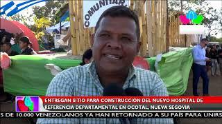 Entregan sitio para construcción de nuevo hospital en Ocotal, Nueva Segovia