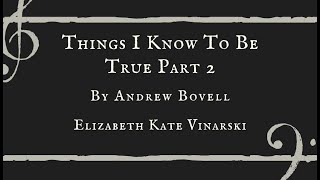 Things I Know To Be True Part 2 - Elizabeth Kate Vinarski