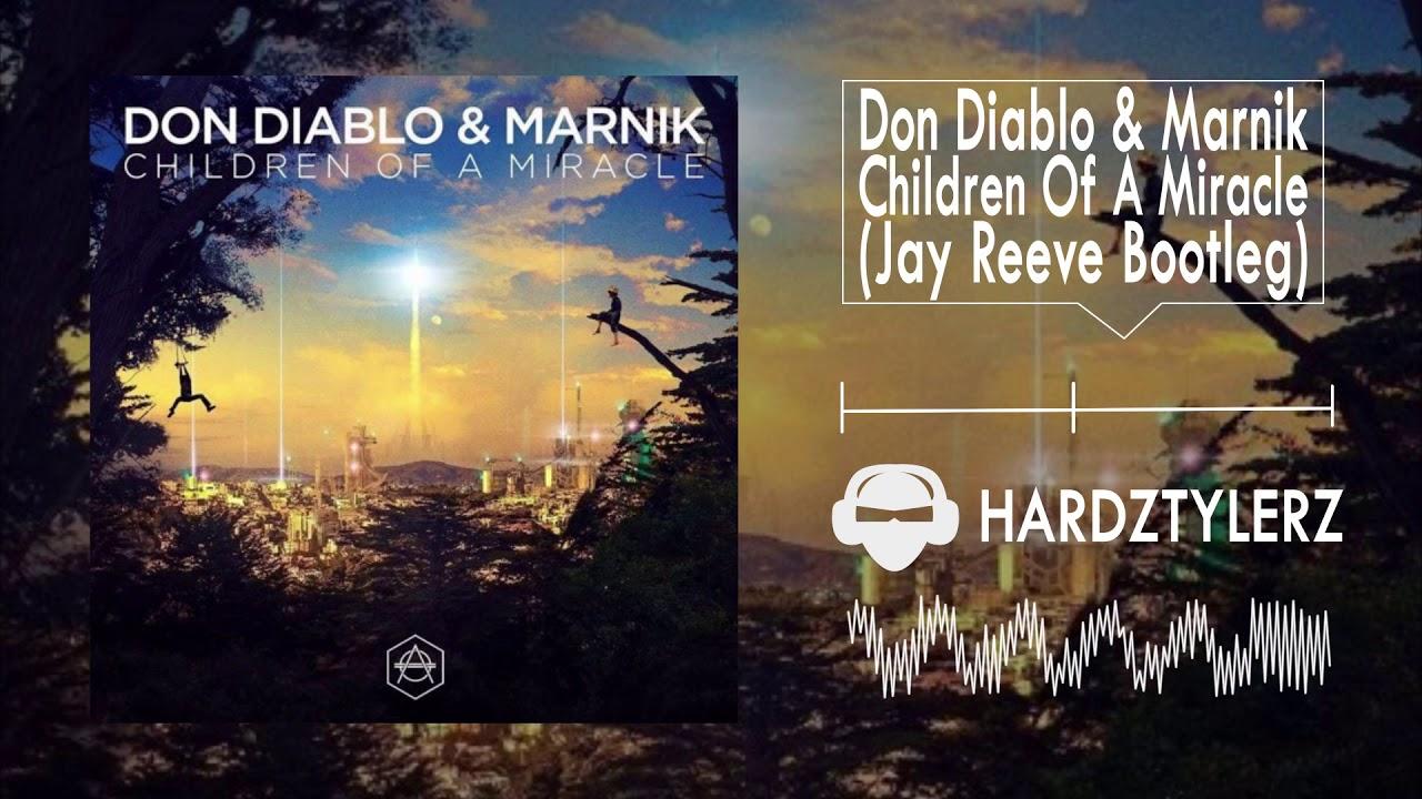 DON DIABLO MARNIK CHILDREN OF A MIRACLE СКАЧАТЬ БЕСПЛАТНО