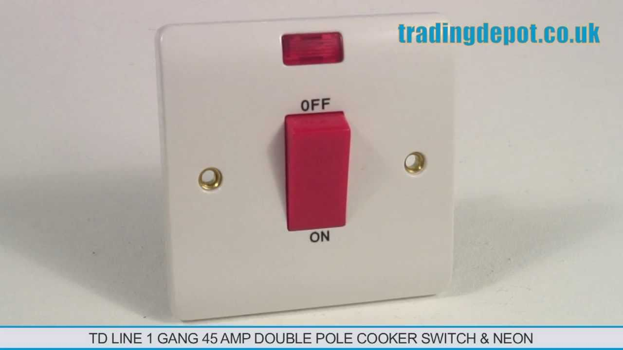 maxresdefault trading depot td line 1 gang 45 amp cooker switch & neon dp part 45 amp shower switch wiring diagram at fashall.co