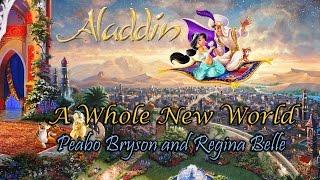 "A Whole New World (from ""Aladdin"") - Peabo Bryson and Regina Belle | Lyrics"