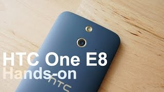 Hands-on: HTC One E8 Thumbnail