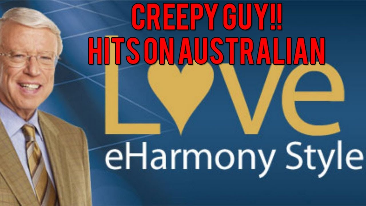 Eharmony guy creepy