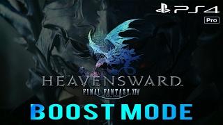 FFXIV: HEAVENSWARD| PS4 PRO Boost Mode Gameplay