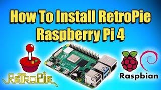 How To Install RetroPie On The Raspberry Pi 4 - RetroPie Pi4