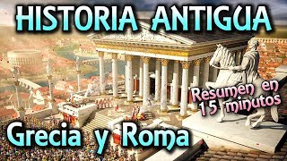 Resumen HISTORIA ANTIGUA - Grecia y Roma (Documental)