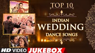 Top 10 Indian #WeddingDanceSongs 2018 | Jukebox | T Series