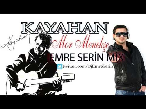 Kayahan - Mor Menekşe (Emre Serin Remix)