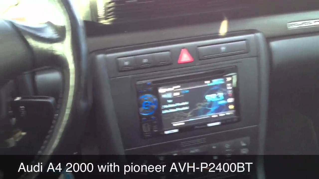Audi a4 2000 with pioneer avh p2400bt youtube for Mueble 2 din audi a4 b6