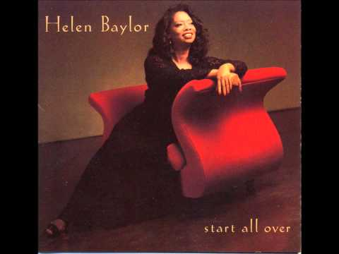 Helen Baylor- More Than A Friend