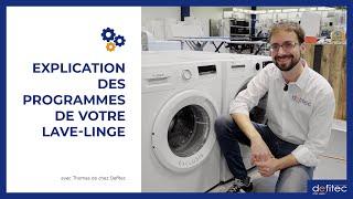 Les programmes de votre lave-linge : À quoi servent-ils ? Explication avec Thomas