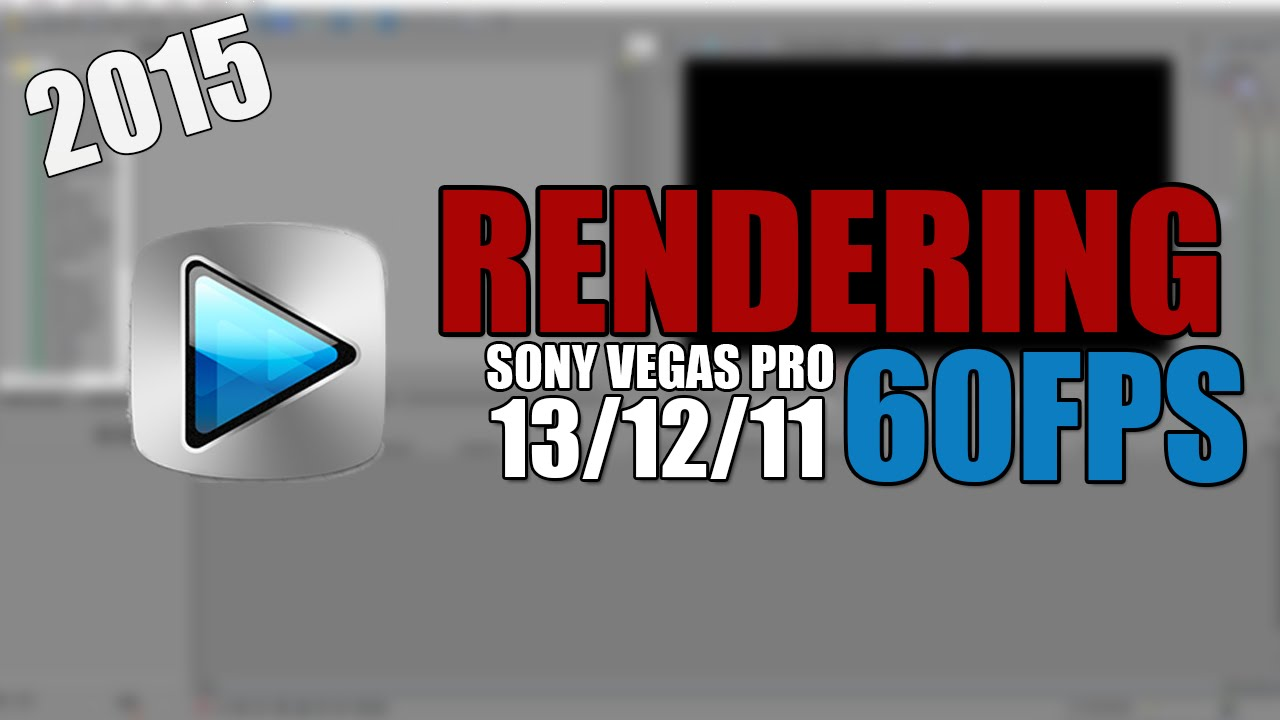 how to make your render in sony vegas