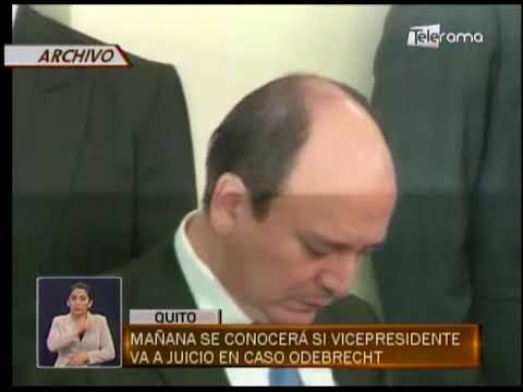 Mañana se conocerá si vicepresidente va a juicio en caso Odebrecht
