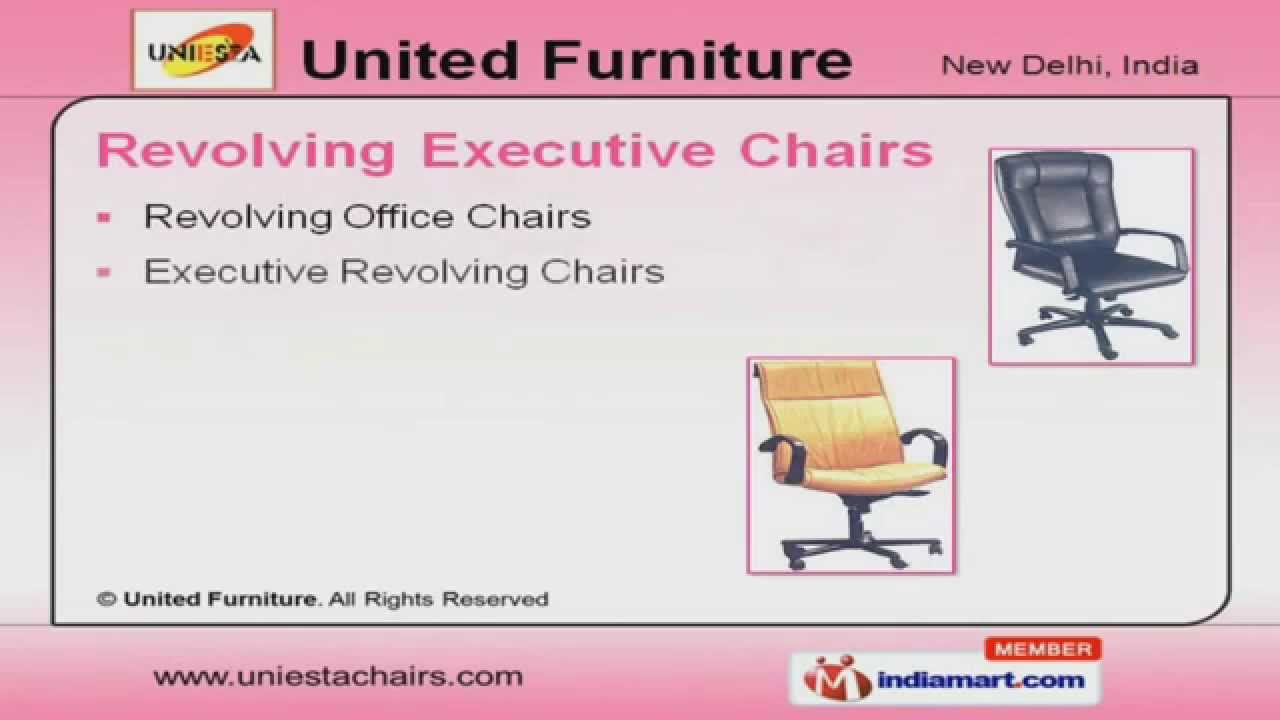 revolving executive chairs by united furniture new delhi youtube