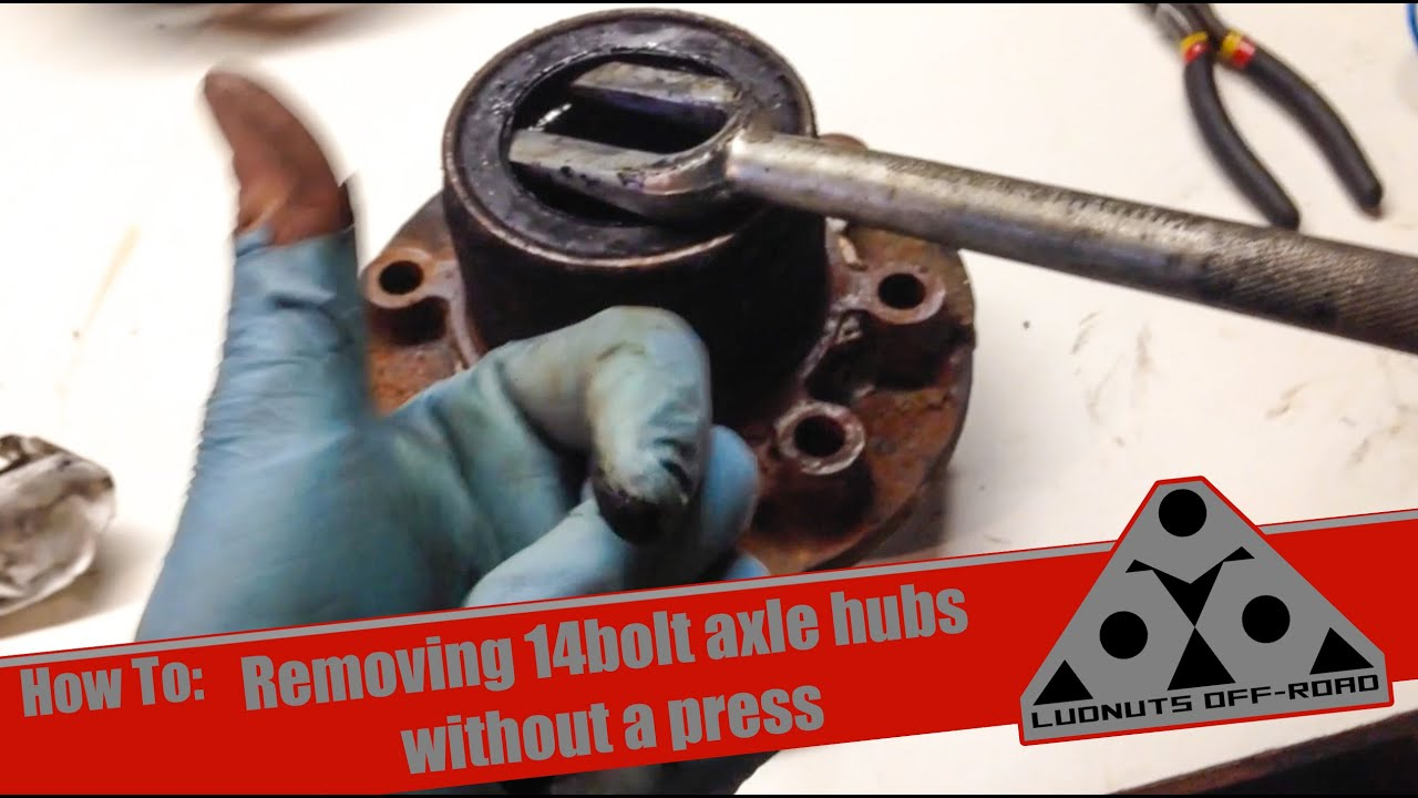 How to remove 14 bolt axle hub bearings without a press