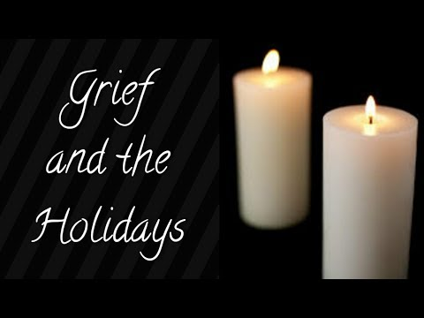 Grief Series: Holiday Blues