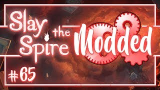 Lets Play Slay the Spire Modded: Dedication - Episode 65