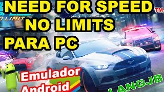 Need For Speed No Limits para PC / Emulador Android / BlueStacks / [LANGJB]