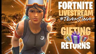 **Gifting Is Back** Fortnite | Live |#TeamTina