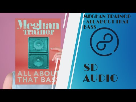 Meghan Trainor - All About That Bass (8D AUDIO)🎧