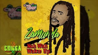 Zamunda - Nuh Wah Wake Up (Various Artist Diss)