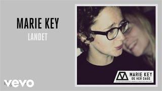 Marie Key - Landet