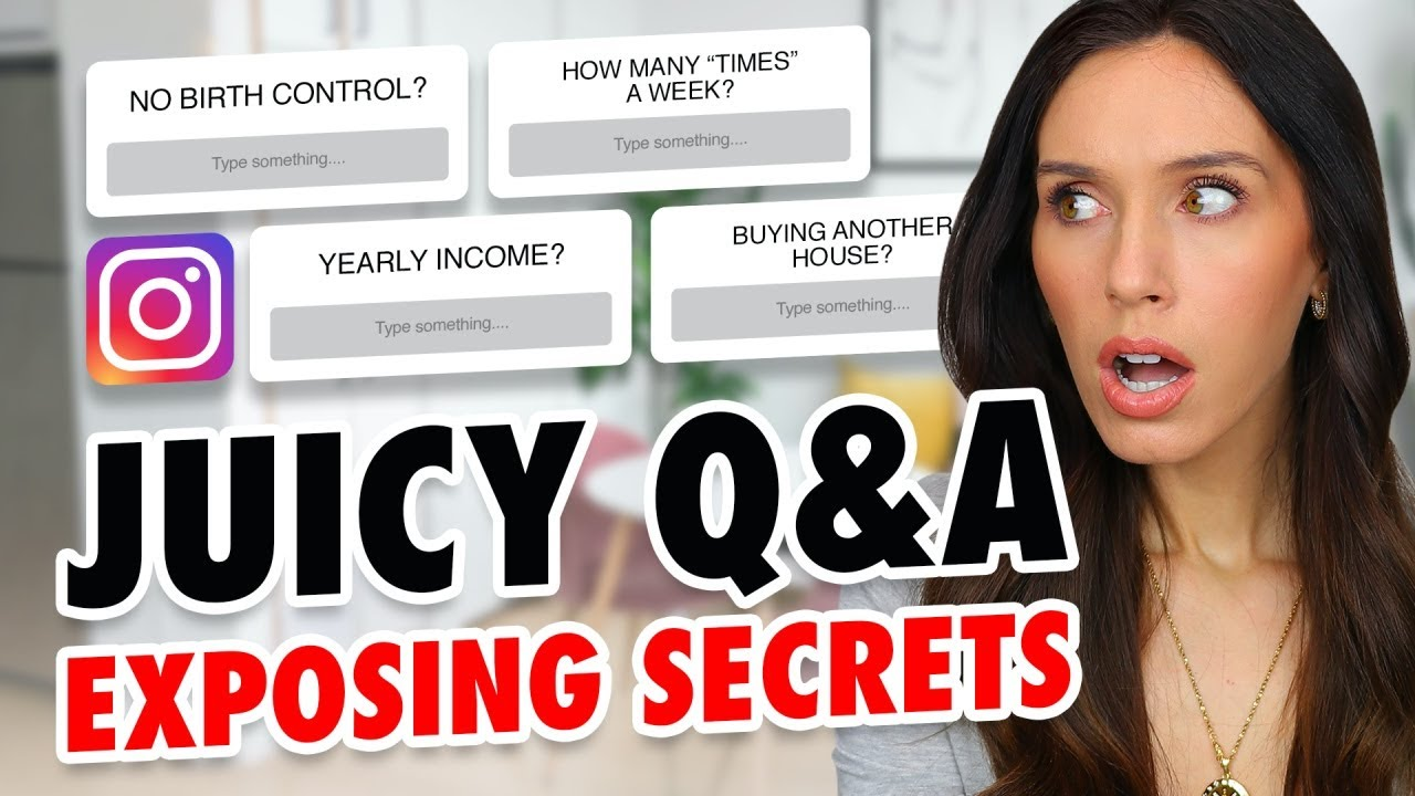 Answering Your *JUICY* Questions…Exposing Secrets Q&A!