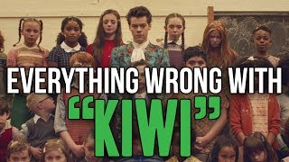 Everything Wrong With Harry Styles 34 Kiwi 34