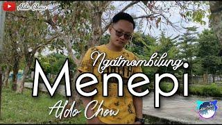 Download Menepi - Ngatmombilung (Aldo Chow Cover)