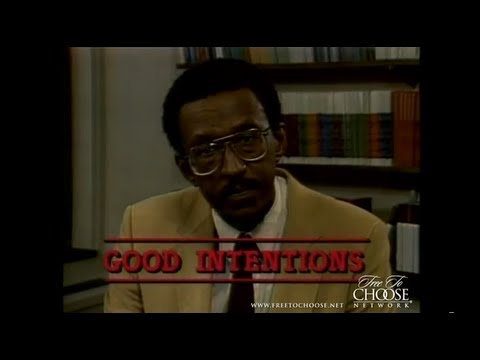 """Good Intentions"" with Walter E. Williams"