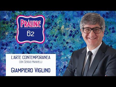 Capire l'arte contemporanea con Sergio Mandelli. Pralina N° 62 - Gian Piero Viglino