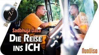 Die Reise ins ICH - Sadbhuja Dasa bei SteinZeit