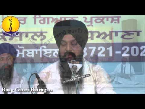 Raag Gauri Bairagan : Bhai Gurpreet Singh ji : AGSS 2015