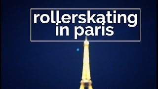 Rollerskating Tips Under the Eiffel Tower [Paris] | DamonAndJo
