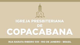IPCopacabana - Culto dominical - 22/03/2020