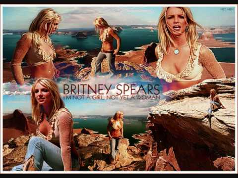 Britney Spears - I'm Not A Girl, Not Yet A Woman [Spanish Fly Radio Edit]